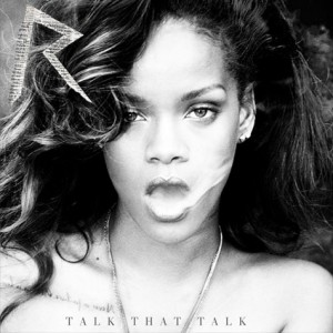 RIHANNA TALK THAT TALK DELUXE