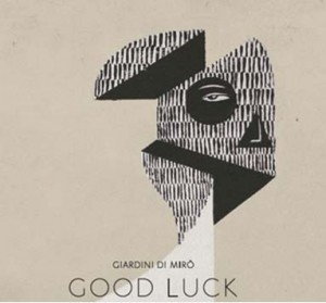 good luck Giardini di Mirò album 2012